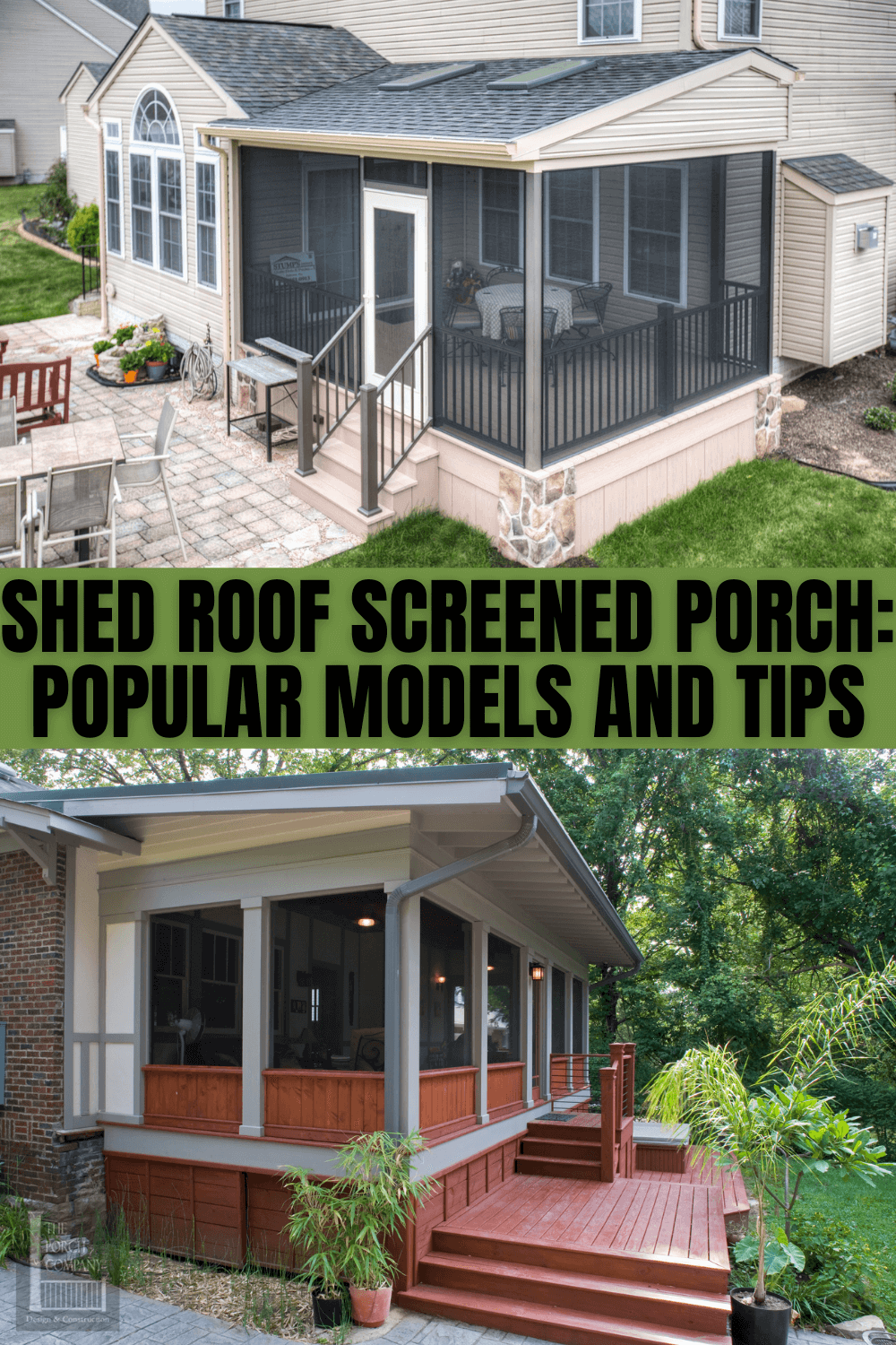 SHED ROOF SCREENED PORCH POPULAR MODELS AND TIPS