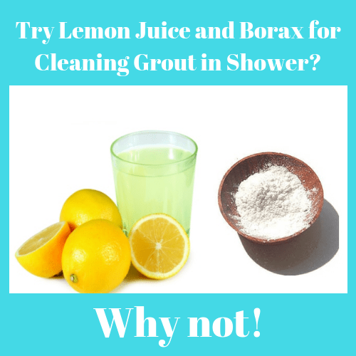 Try Lemon Juice and Borax for Cleaning Grout in Shower