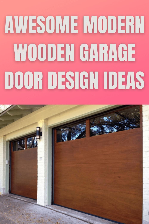 AWESOME MODERN WOODEN GARAGE DOOR DESIGN IDEAS