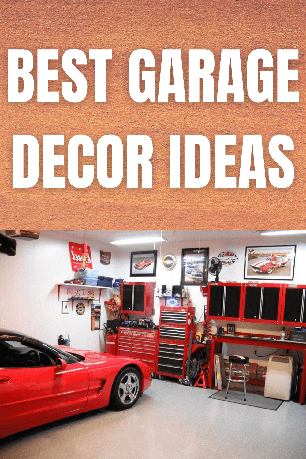 BEST GARAGE DECOR IDEAS