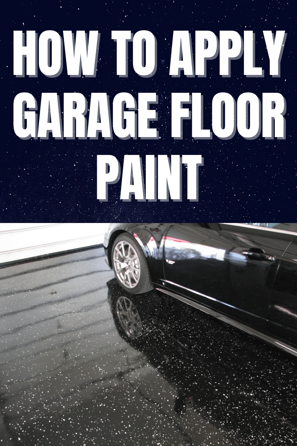 HOW TO APPLY GARAGE FLOOR PAINT