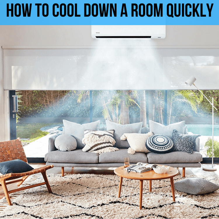 How to Cool Down a Room Quickly