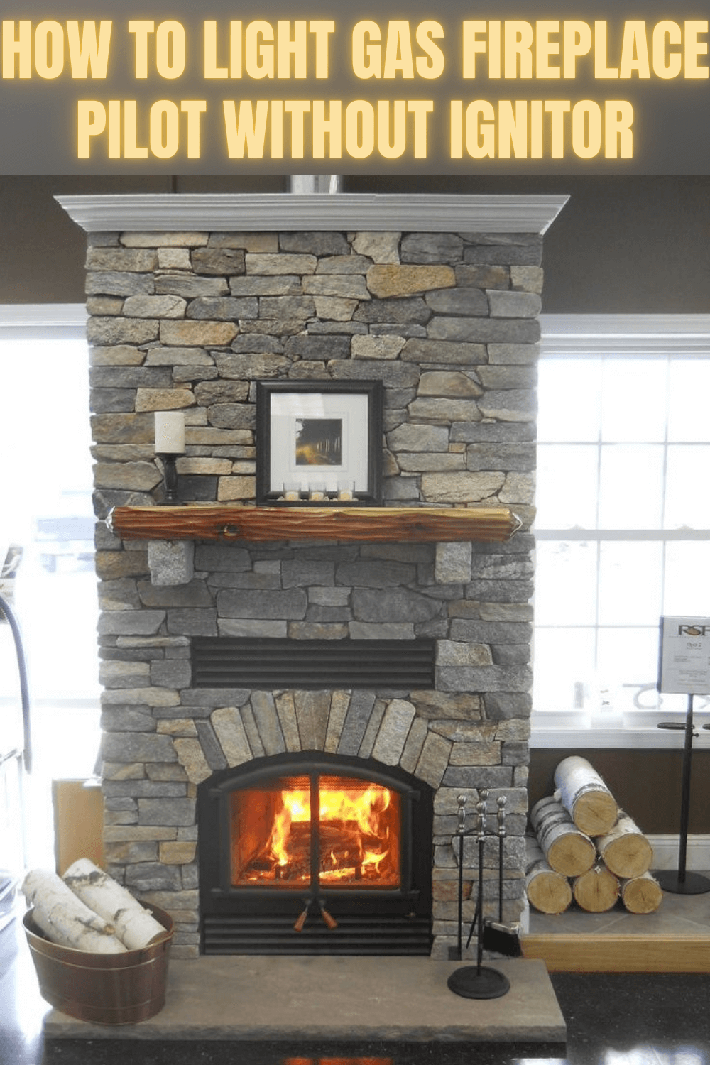 HOW TO LIGHT GAS FIREPLACE PILOT WITHOUT IGNITOR