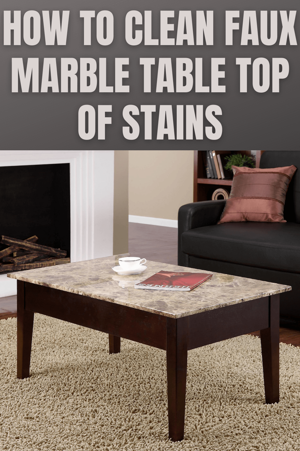 HOW TO CLEAN FAUX MARBLE TABLE TOP OF STAINS