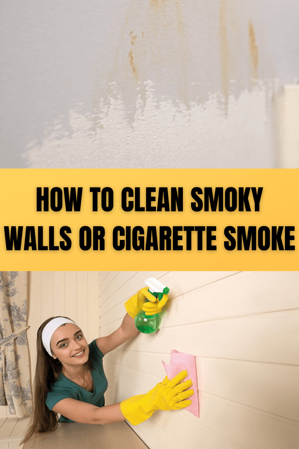 HOW TO CLEAN SMOKY WALLS OR CIGARETTE SMOKE