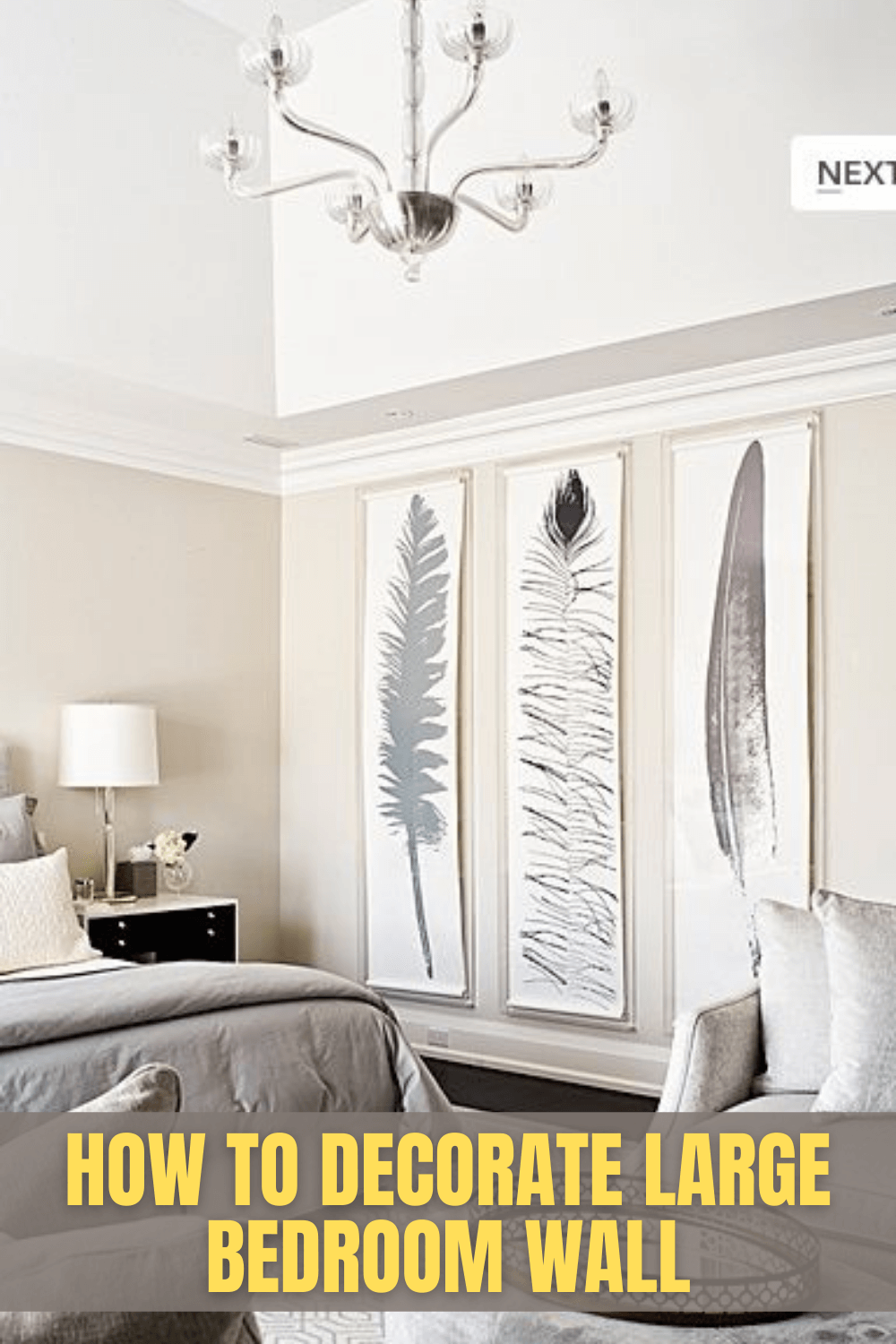 HOW TO DECORATE LARGE BEDROOM WALL