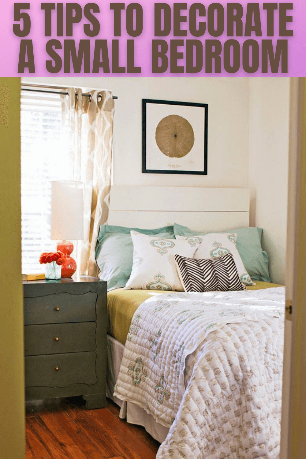 5 TIPS TO DECORATE A SMALL BEDROOM