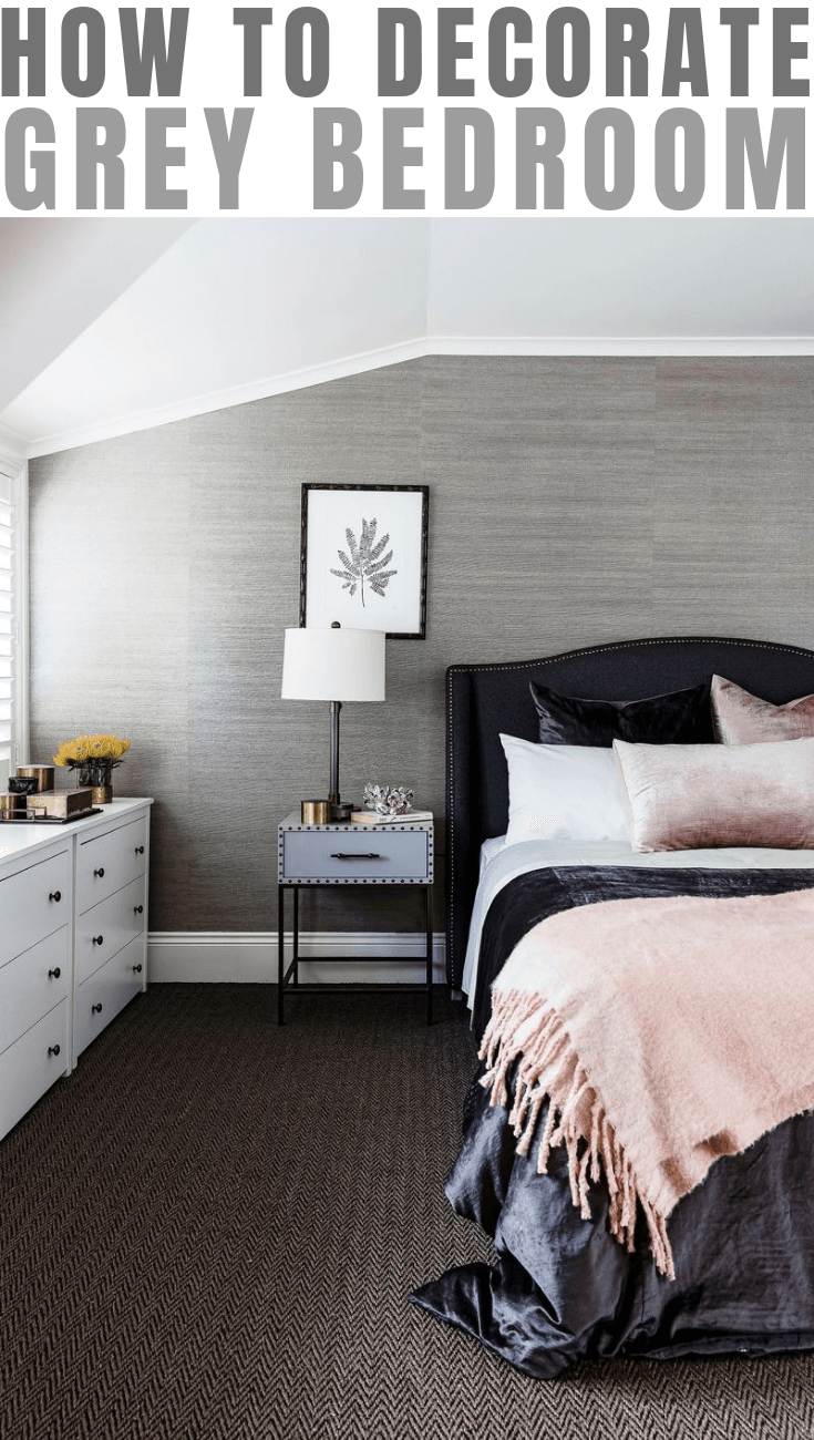 HOW TO DECORATE GREY BEDROOM EASILY