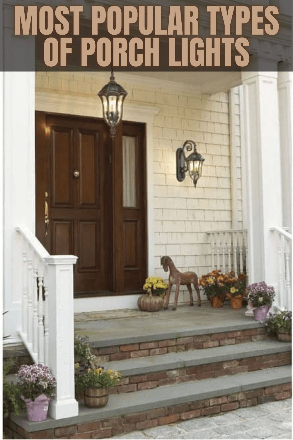 MOST POPULAR TYPES OF PORCH LIGHTS