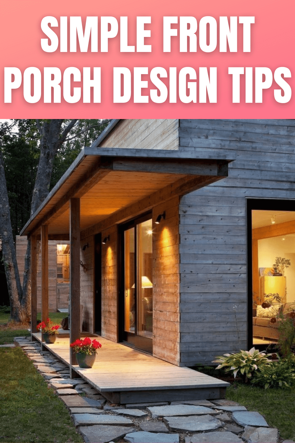 SIMPLE FRONT PORCH DESIGN TIPS