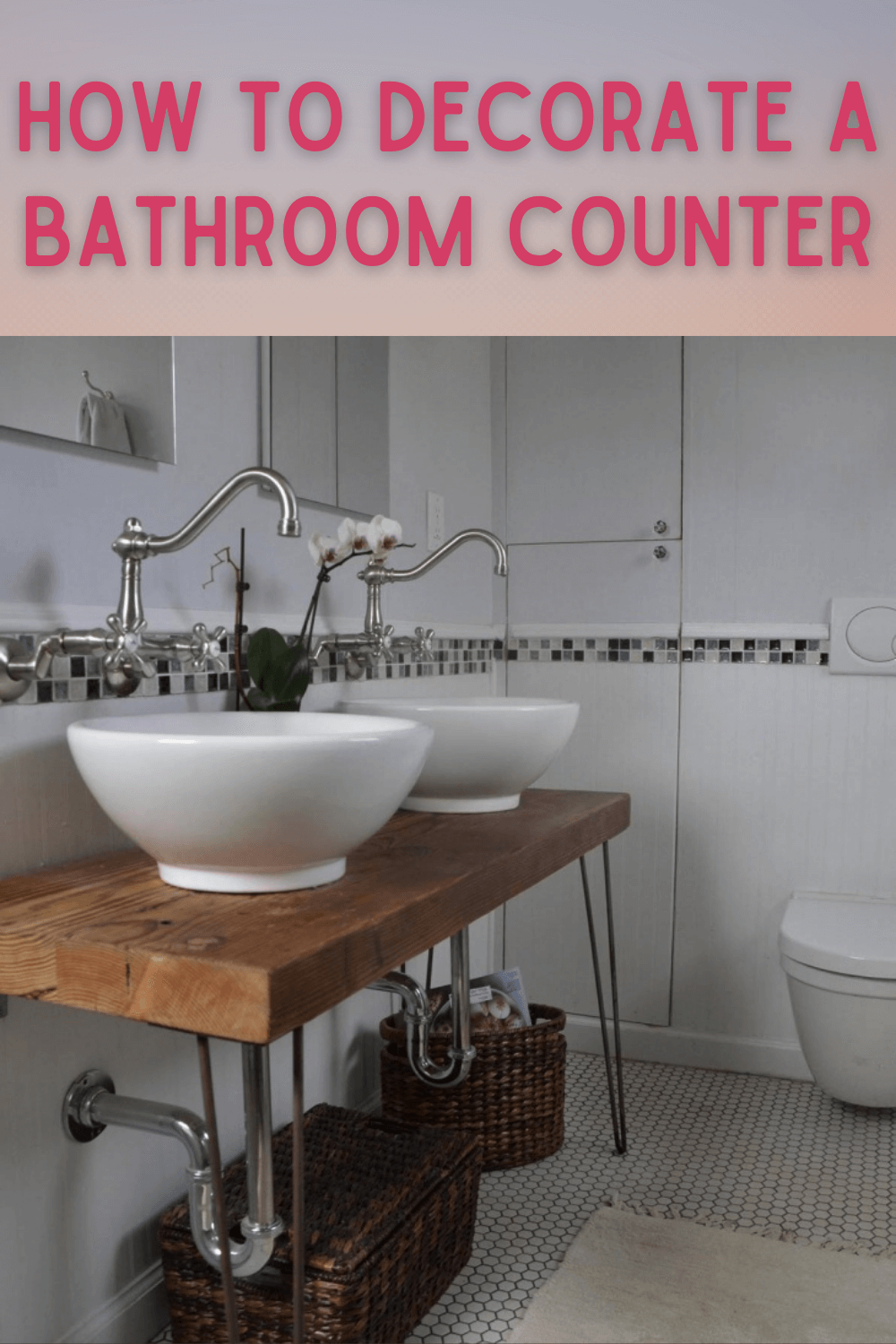 HOW TO DECORATE A BATHROOM COUNTER