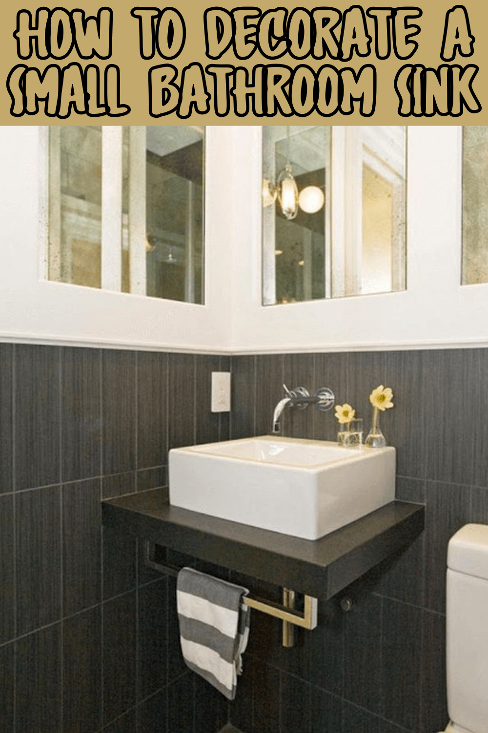 HOW TO DECORATE A SMALL BATHROOM SINK