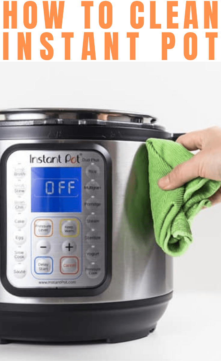 How to Clean Instant Pot the Thorough Way