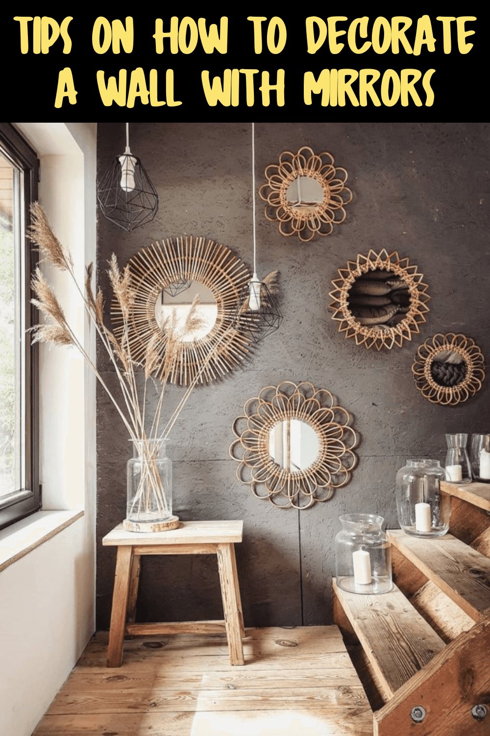 TIPS ON HOW TO DECORATE A WALL WITH MIRRORS