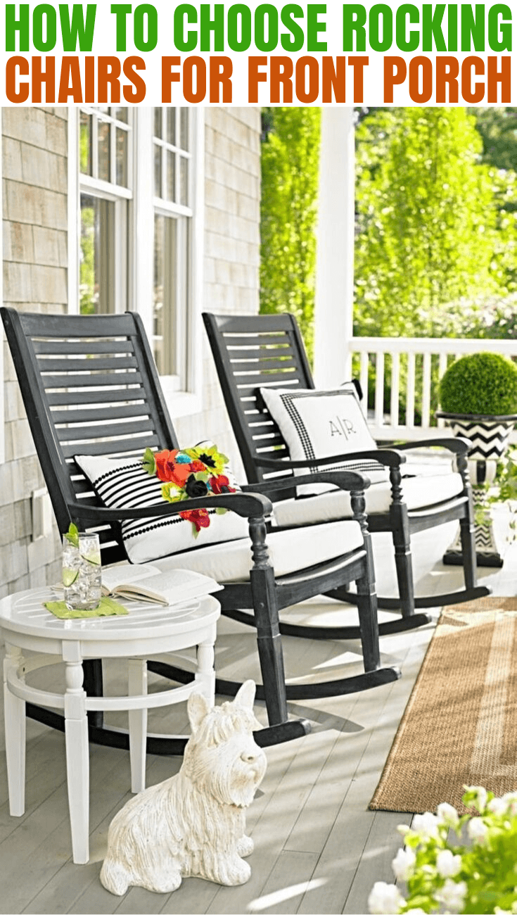 HOW TO CHOOSE ROCKING CHAIRS FOR FRONT PORCH