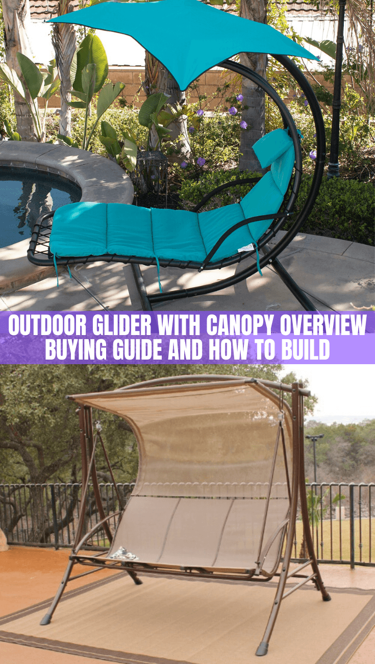 OUTDOOR GLIDER WITH CANOPY OVERVIEW BUYING GUIDE AND HOW TO BUILD