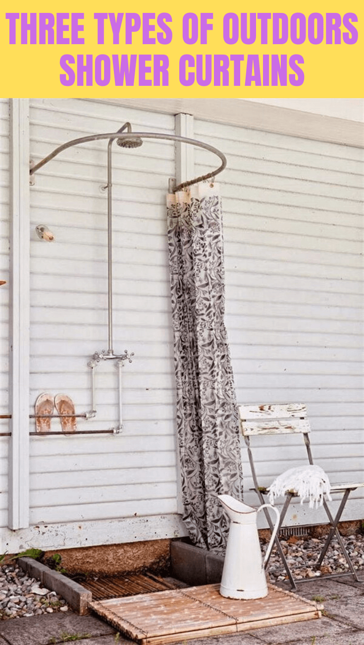 Three Types of Outdoors Shower Curtains
